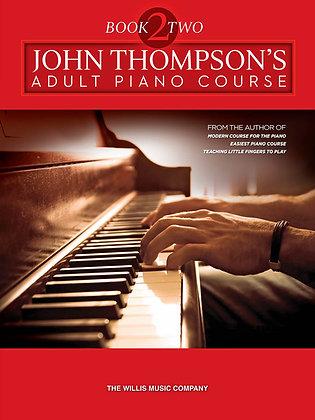 JOHN THOMPSON'S ADULT PIANO COURSE – BOOK 2