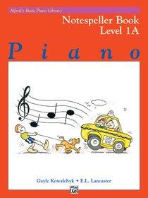 Alfred's Basic Piano Library Notespeller Books