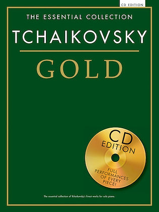 Tchaikovsky Gold-The Essential Collection
