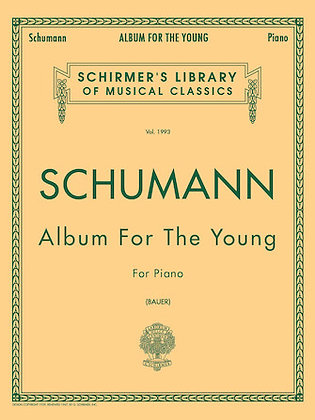Schumann-ALBUM FOR THE YOUNG, OP. 68