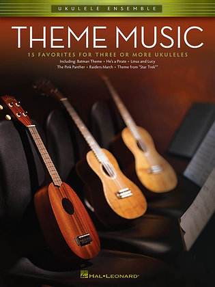 Ukulele Ensembles THEME MUSIC