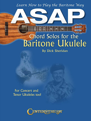 ASAP CHORD SOLOS FOR THE BARITONE UKULELE