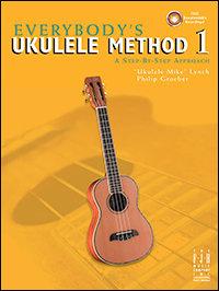 Everybody's Ukulele Method Book 1