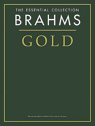 Brahms Gold-The Essential Collection