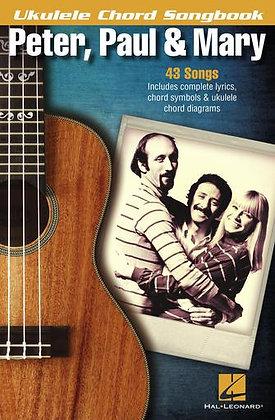 PETER, PAUL & MARY – UKULELE CHORD SONGBOOK