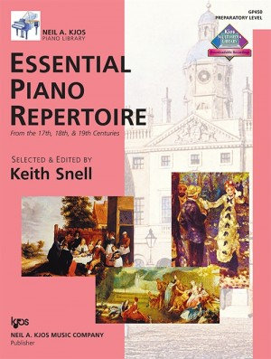Keith Snell Essential Piano Repertoire from the 17th, 18th, and 19th Centuries