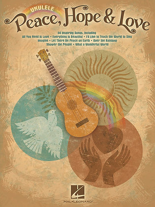 PEACE, HOPE & LOVE Ukulele Songbook