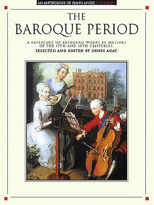 An Anthology of Piano Music Vol. 1: The Baroque Period