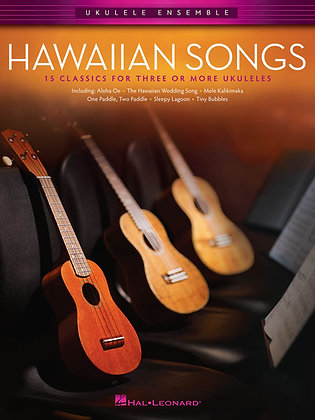Ukulele Ensembles HAWAIIAN SONGS