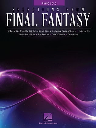 SELECTIONS FROM FINAL FANTASY