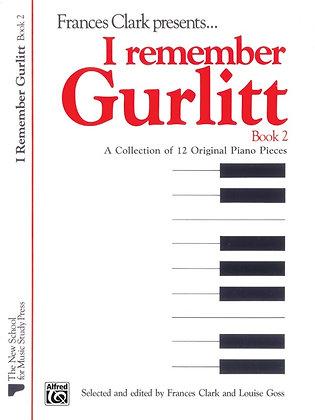 I Remember Gurlitt Book 2