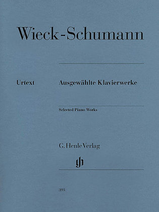Wieck-Schumann Selected Piano Works