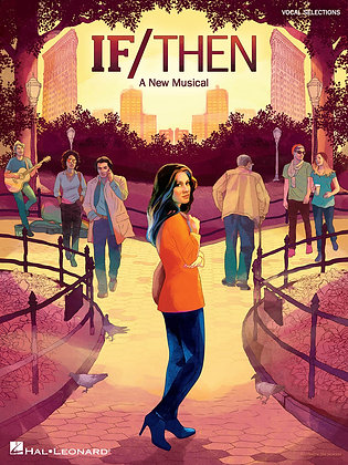 IF/THEN – A NEW MUSICAL