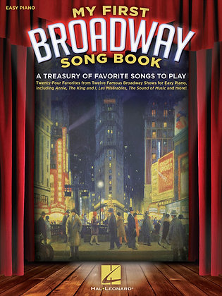 MY FIRST BROADWAY SONG BOOK