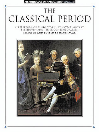 An Anthology of Piano Music Vol. 2: The Classical Period