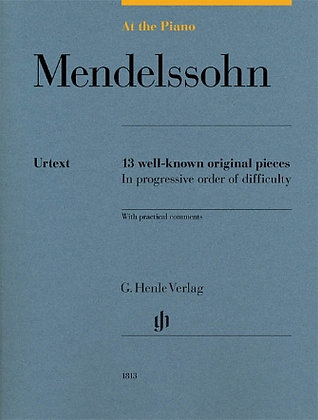 MENDELSSOHN: AT THE PIANO-13 Well-Known Original Pieces in Progressive Order