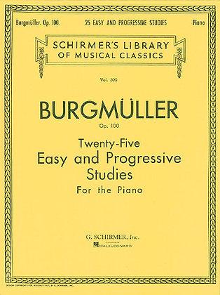 Burgmüller-TWENTY-FIVE EASY AND PROGRESSIVE STUDIES FOR THE PIANO, OP. 100