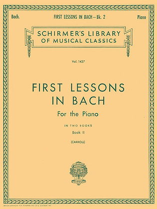 FIRST LESSONS IN BACH – BOOK 2