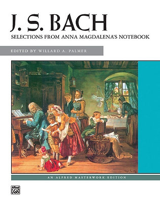 J.S. Bach Selections from Anna Magdalena's Notebook