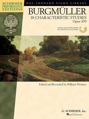 JOHANN FRIEDRICH BURGMÜLLER – 18 CHARACTERISTIC STUDIES, OPUS 109