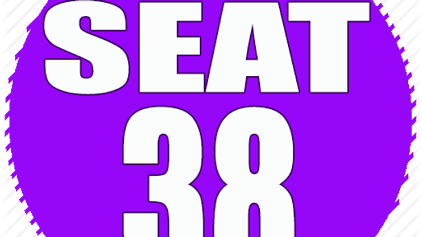 RESERVED SEAT 38