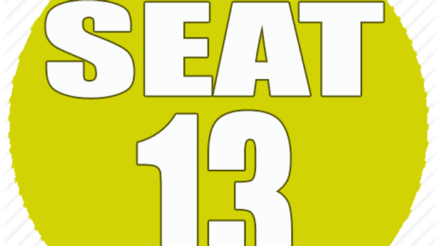 RESERVED SEAT 13