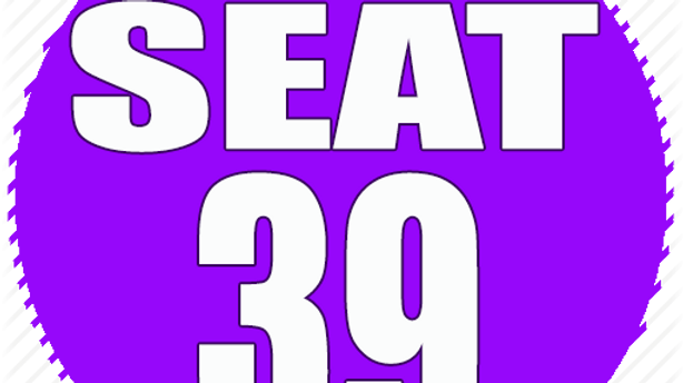 RESERVED SEAT 39