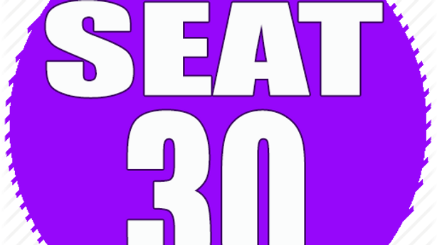 RESERVED SEAT 30