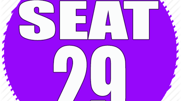 RESERVED SEAT 29