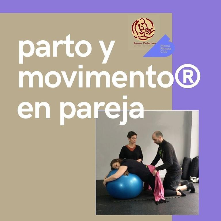 PRIVADO! PARTO Y MOVIMIENTO ® EN PAREJA, presencial.
