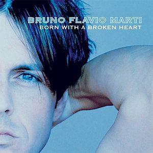 Born With A Broken Heart