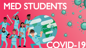 COVID 19 – What does it mean for Med Students?
