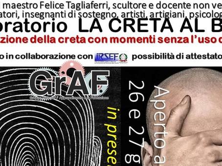 Il 26 e 27 giugno con lo scultore e docente non vedente Felice Tagliaferri. Perché?
