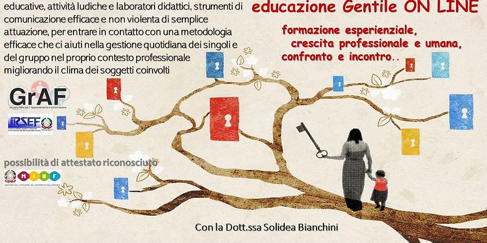 ON LINE Lab esperienziale EDUCAZIONE GENTILE Corso Riconosciuto