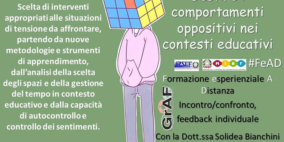 Gestire i comportamenti oppositivi nei contesti educativi -  formazione esperienziale on line, confronto/incontro.