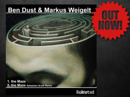 Ben Dust & Markus Weigelt - The Maze (Sebastian Groth Remix)