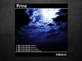 Prinz - Big in the Clouds (Sebastian Groth Remix) out on ReWasted