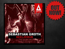Sebastian Groth - Beelzebub OUT NOW