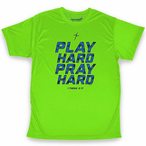 Play Hard Pray Hard Performance Wear Adult T-Shirt