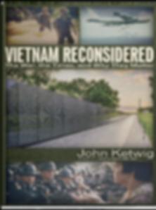 Vietnam War Reconsidered, John Ketwig