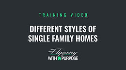 Different Styles of Single Family Homes