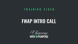 FWAP Intro Call