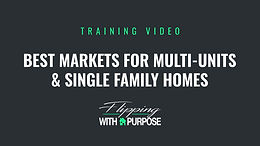 Best Markets for Multi-Units and Single Family Homes