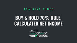 Buy & Hold 70% Rule, Calculated Net Income