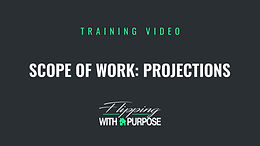 Scope of Work: Projections