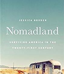 BOOKS — Nomadland: Surviving America in the Twenty-First Century