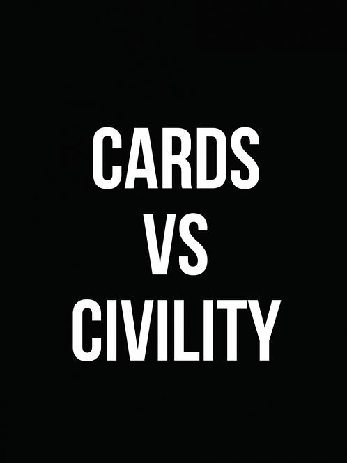 Cards vs. Civility