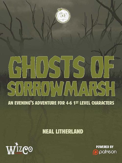 The Ghosts of Sorrow Marsh