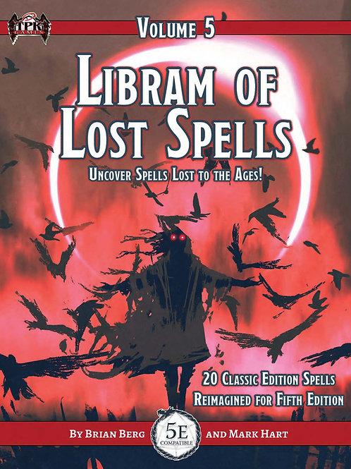 The Libram of Lost Magic, vol. V
