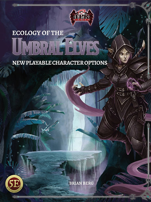Ecology of the Umbral Elf (5E)